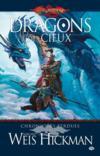 Dragons des cieux ; chroniques perdues t.2