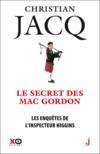 Les enquêtes de l'inspecteur Higgins T.11 ; le secret de Mac Gordon