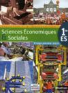 Sciences économiques et sociales ; 1ère ES ; livre de l'élève (édition 2011)
