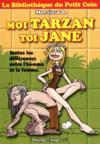 La bibliothèque du petit coin ; moi Tarzan, toi Jane