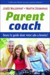 Parent coach ; soyez le guide dont votre ado a besoin !
