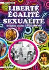 Liberté, égalité, sexualité ; révolutions sexuelles en France, 1954-1986