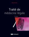 Traité de médecine légale (2e édition)