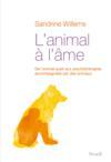 L'animal à l'âme ; de l'animal-sujet aux psychothérapies accompagnés par des animaux