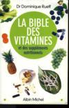 La bible des vitamines (édition 2004)