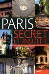 Paris secret et insolite (édition 2009)