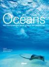 Au coeur des océans ; comprendre pour mieux les préserver