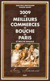 Les meilleurs commerces de bouche de Paris et proche banlieue (édition 2009)