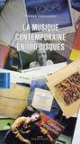La musique contemporaine en 100 disques