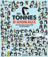 Des tonnes d'animaux ; un livre jeu et mille infos qui détonnent !