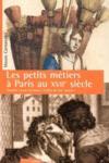 Les Petits Metiers A Paris Au Xviieme Siecle