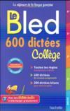 Bled ; 600 dictées ; collège