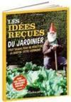 Les idées reçues du jardinier