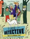 Classe détective ; qui a vu mister cat ? niveau 3