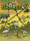 Grrreeny T.1 ; vert un jour, vert toujours