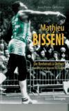 Mathieu Bisseni ; de Berberati à Orthez ; intinéraire d'une légende du basket