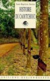 Histoire Du Caoutchouc