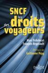 SNCF ; droits des voyageurs (édition 2011)