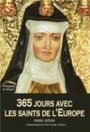 365 jours avec les saints de l'Europe