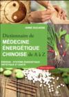 Dictionnaire de médecine énergétique chinoise