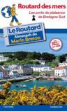 Guide du Routard ; ports de Bretagne sud
