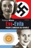 Eva-Evita ; pour l'amour du diable