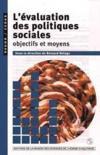 L'evaluation des politiques sociales. objectifs et moyens. colloque, maison des sciences de l'homme