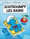 Les Schtroumpfs t.27 ; Schtroumpf les bains
