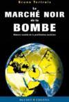 Le marché noir de la bombe