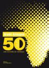 Jeune Afrique ; 50 ans d'histoire de l'Afrique