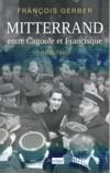 Mitterrand, entre cagoule et francisque ; 1935-1945