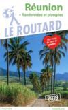 Guide du Routard ; Réunion (+ randonnées et plongées) (édition 2019)