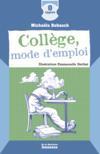Collège mode d'emploi (édition 2010)