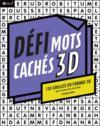 Défi mots cachés 3D ; 155 grilles en format 3D pour encore plus de plaisir