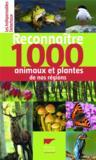 Reconnaître 1000 animaux et plantes de nos régions