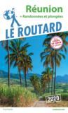 Guide du Routard ; Réunion ; + randonnées et plongées (édition 2020)