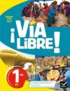 Via libre ; espagnol ; 1re ; livre de l