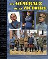 Les généraux de la grande guerre t.2