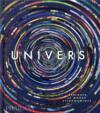 Univers ; explorer le monde astronomique
