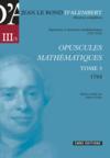 Opuscules mathématiques t.3 ; 1764