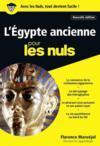 L'Egypte ancienne pour les nuls (édition 2017)