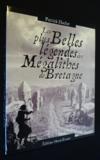 Les plus belles legendes des megalithes de bretagne