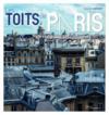 Les toits de Paris ou l