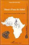 Dieux d'eau du Sahel ; voyage à travers les mythes de Seth à Tyamaba