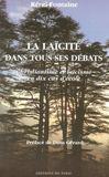La Laicite Dans Tous Ses Debats ; Christianisme Et Laicisme En Dix Cas D'Ecole