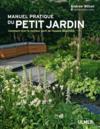 Manuel pratique du petit jardin ; comment tirer le meilleur parti de l'espace disponible