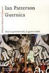 Guernica ; pour la première fois, la guerre totale