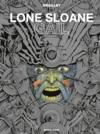 Lone Sloane ; gail (édition .2012)
