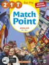 Match point ; anglais ; 2de 1re tle bac pro 2020 - pochette élèe (édition 2020)