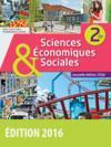 Sciences économiques et sociales ; 2nde ; manuel de l'élève (édition 2016)